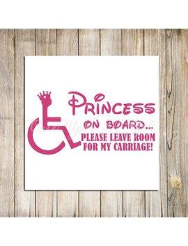 Princess On Board Handicap Decal, Handicap Sticker, Wheelchair Decal, Wheelchair Car Decal, Car Decals, Handicap Car Decal, Handicap Symbol by Etsy