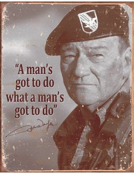 4 Sgm Tsn1495 John Wayne Mans Gotta Do by Amazon