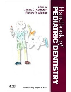 Handbook Of Pediatric Dentistry by Angus C. Cameron