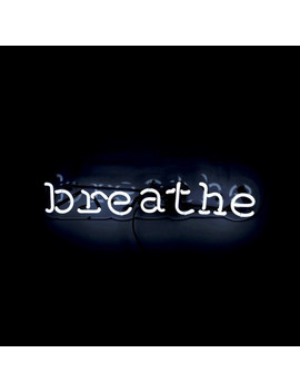 Breathe // Neon Sign by Touch Of Modern