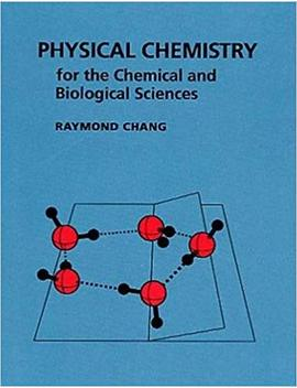 Physical Chemistry For The Chemical And Biological Sciences by Raymond Chang