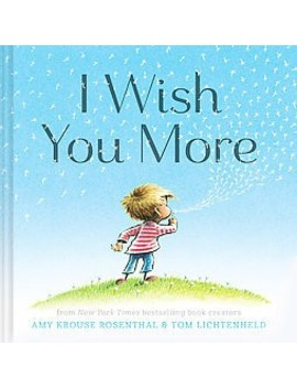 I Wish You More (Hardcover) (Amy Krouse Rosenthal) by Target