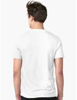 Unisex T Shirt by Theanatomyofb