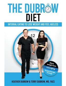 The Dubrow Diet: Interval Eating To Lose Weight And... by Heather Dubrow