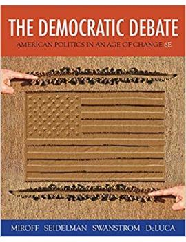 The Democratic Debate: American Politics In An Age Of Change by Amazon