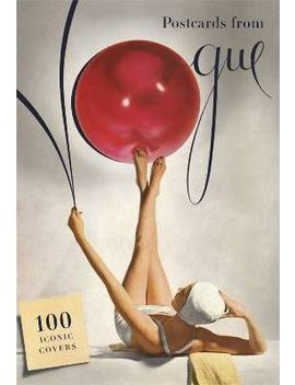 Postcards From Vogue : 100 Iconic Covers by Vogue