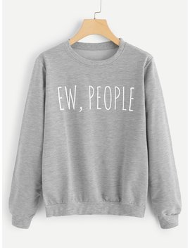 Slogan Print Rib Trim Sweatshirt by Romwe