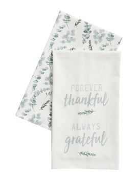 Forever Thankful, Always Grateful Set Of 2 Dishtowels by Levtex