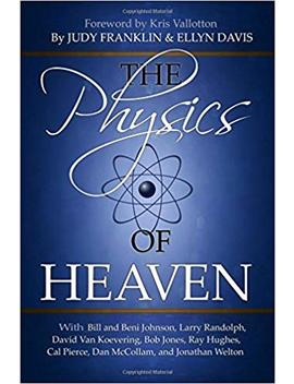 The Physics Of Heaven by Ellyn Davis