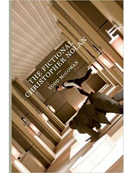 The Fictional Christopher Nolan by Todd Mc Gowan