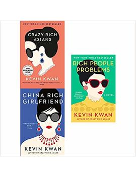 Crazy Rich Asians, China Rich Girlfriend And Rich People Problems 3 Books Collection Set by Kevin Kwan