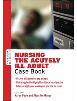 Nursing The Acutely Ill Adult: Case Book (Case Books) by Amazon