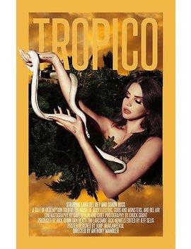 Lana Del Rey Tropico Single Edit by Sunny G