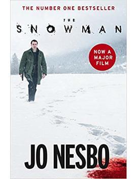 The Snowman: Harry Hole 7 (Film Tie In) by Jo Nesbo