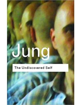 The Undiscovered Self: by Amazon