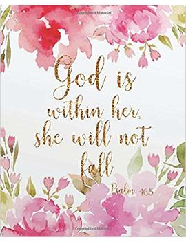 "God Is Within Her She Will Not Fall: Bible Verse Journal Wide Ruled College Lined Composition Notebook For 132 Pages Of 8""X10"" Lined Paper Journal: ... Verse Planner And Christian Journal Series) by Amazon"