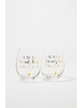 The Tree Isn't The Only Thing Getting Lit Wine Glass Set (2 Pc) by Urban Planet