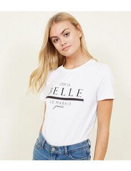 White C'est La Belle Diamanté Slogan T Shirt by New Look