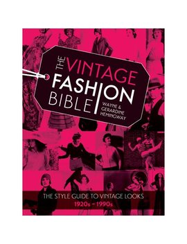 The Vintage Fashion Bible by Wayne Hemingway