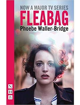 Fleabag: The Original Play (Nhb Modern Plays) by Phoebe Waller Bridge