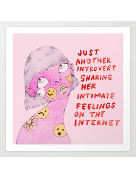 Introvert Art Print by