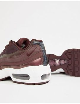 Nike Metallic Burgundy Air Max 95 Trainers by Nike