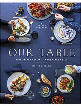Our Table: Time Tested Recipes, Memorable Meals by Amazon