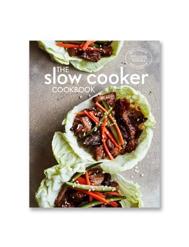 Williams Sonoma Test Kitchen Slow Cooker Cookbook by Williams   Sonoma