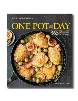 Williams Sonoma One Pot Of The Day Cookbook by Williams   Sonoma