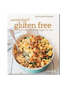 Williams Sonoma Weeknight Gluten Free Cookbook by Williams   Sonoma
