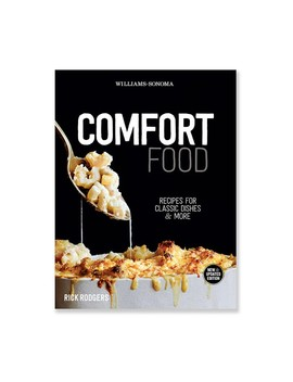 Williams Sonoma Comfort Food by Williams   Sonoma