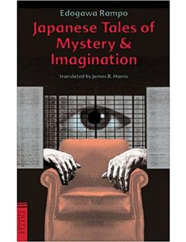 Japanese Tales Of Mystery And Imagination (Tuttle Classics Of Japanese Literature) by Amazon