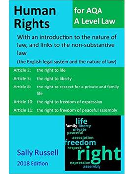 Human Rights For Aqa A Level Law: With An Introduction To The Nature Of Law, And Links To The Non Substantive Law (The English Legal System And The Nature Of Law) by Amazon