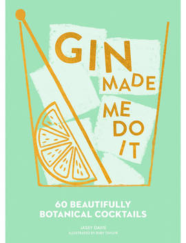 Gin Made Me Do It Cocktail Recipes by Gardners Books