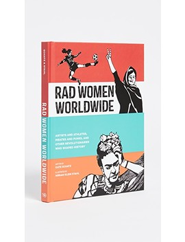 Rad Women Worldwide by Books With Style