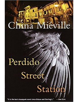 Perdido Street Station (Bas Lag) by China Miéville