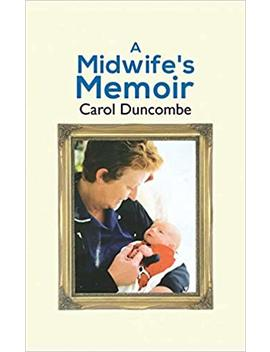 A Midwife's Memoir by Amazon