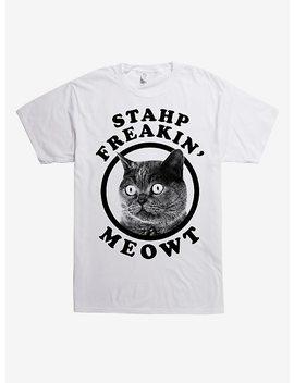 Stahp Freakin Meowt Cat T Shirt by Hot Topic