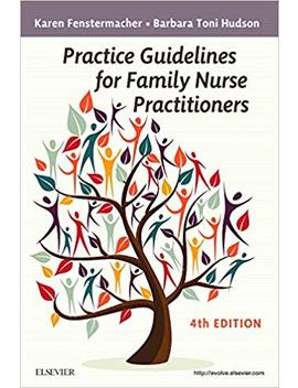 Practice Guidelines For Family Nurse Practitioners by Amazon