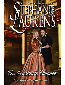 An Irresistible Alliance (Cynsters Next Generation Series Book 5) by Stephanie Laurens