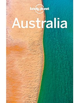 Lonely Planet Australia (Travel Guide) by Lonely Planet