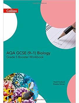 Aqa Gcse Biology 9 1 Grade 5 Booster Workbook (Gcse Science 9 1) by Amazon