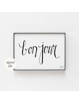Bon Jour, Hand Lettered French Hello Printable by Etsy
