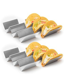 "4 Pack   Stylish Stainless Steel Taco Holder Stand, Taco Truck Tray Style, Rack Holds Up To 3 Tacos Each, Oven Safe For Baking, Dishwasher And Grill Safe, 4"" X 8"", By California Home Goods by California Home Goods"