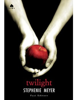 Twilight (Twilight   Edizione Italiana Vol. 1) (Italian Edition) by Stephenie Meyer