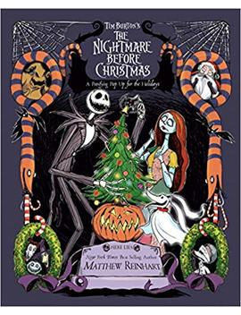 Tim Burton's The Nightmare Before Christmas Pop Up: A Petrifying Pop Up For The Holidays by Matthew Reinhart