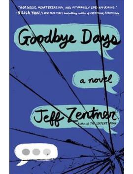 Goodbye Days by Jeff Zentner