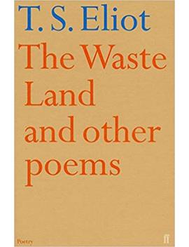 The Waste Land And Other Poems (Faber Poetry) by T. S. Eliot