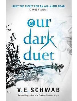 Our Dark Duet by V. E. Schwab