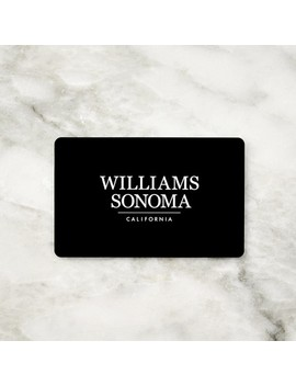 Williams Sonoma Gift Cards by Williams   Sonoma